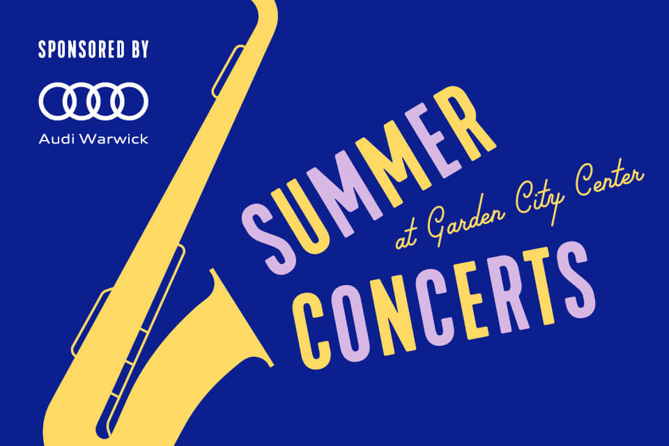 Graphic that reads: Summer Concerts at Garden City Center