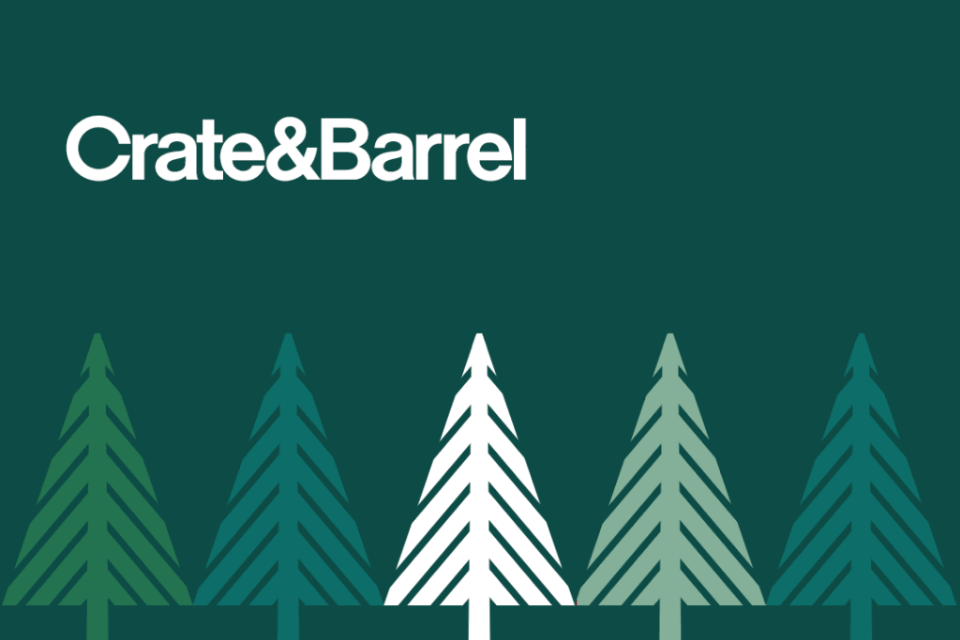 A graphic with Christmas Trees that reads: Crate and Barrel